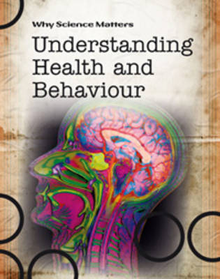 Understanding Health and Behaviour by Ann Fullick