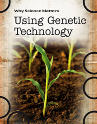 Using Genetic Technology by Andrew Solway