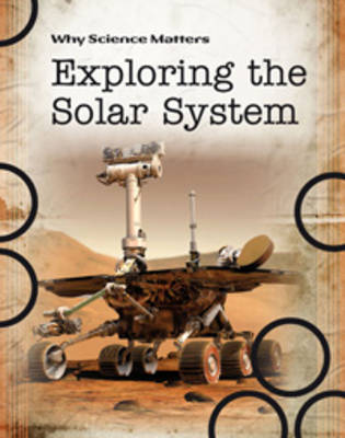 Exploring the Solar System by John Farndon