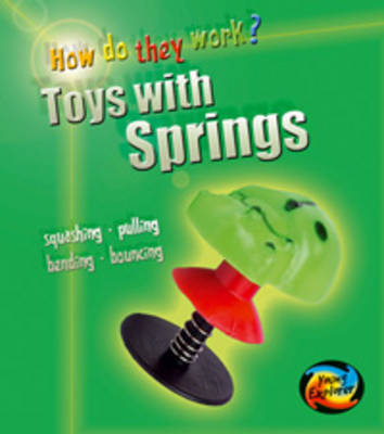 Toys with Springs by Wendy Sadler