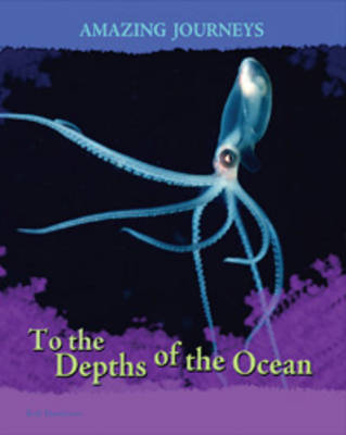 To the Depths of the Ocean by Rod Theodorou
