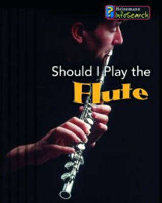 Should I Play the Flute? by Nicola Barber