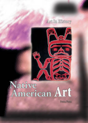 Native American Art by Petra Press