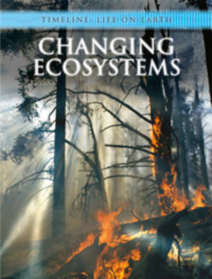 Changing Ecosystems by Michael Bright