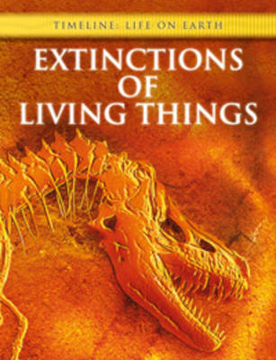 Extinctions of Living Things by Michael Bright