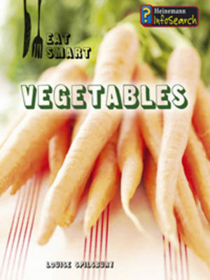 Vegetables by Louise Spilsbury