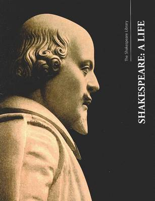 Shakespeare: A Life by Wendy Greenhill, Paul Wignall