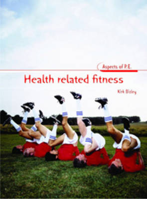 Health-related Fitness by Nuala Mullan