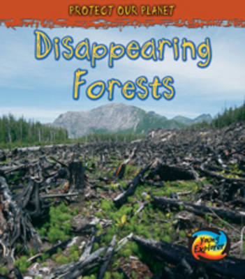 Disappearing Forests by Angela Royston