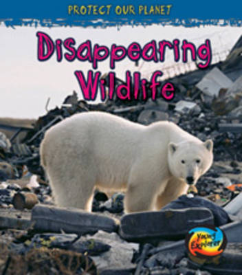 Disappearing Wildlife by Angela Royston