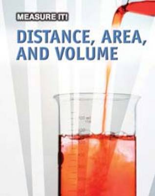 Distance, Area, and Volume by Barbara Ann Somervill