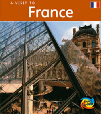 France by Peter Roop, Connie Roop, Rob Alcraft, Rachael Bell