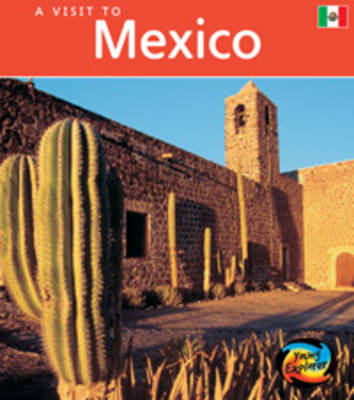 Mexico by Peter Roop, Connie Roop, Rob Alcraft, Rachael Bell