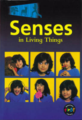 Senses in Living Things Compilation Big Book by Karen Hartley, Chris Macro, Philip Taylor