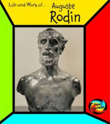 Auguste Rodin by Richard Tames