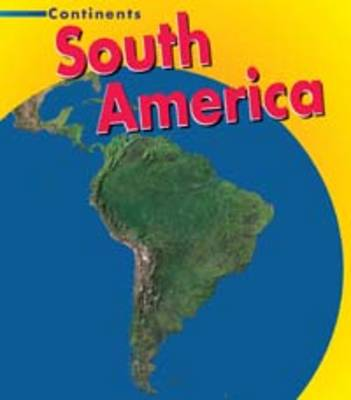 South America by Leila Foster, Mary Virginia Fox