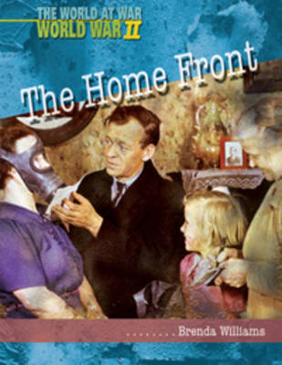 The Home Front by Brenda Williams