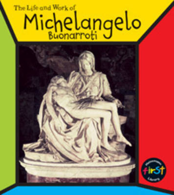 Michelangelo Buonarrorti by Richard Tames