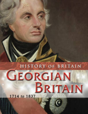 Georgian Britain, 1714 to 1837 by Andrew Langley