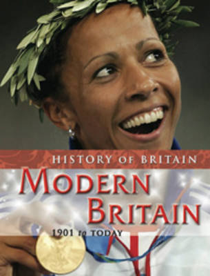 Modern Britain, 1901 to the Present by Andrew Langley