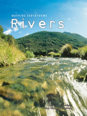 Rivers by Catherine Chambers, Nicholas Lapthorn