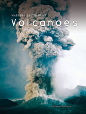 Volcanoes by Melanie Waldron, Nicholas Lapthorn