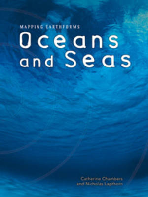 Oceans and Seas by Catherine Chambers, Nicholas Lapthorn