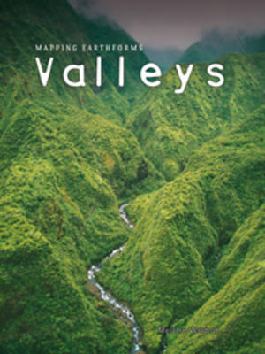 Valleys by Melanie Waldron, Nicholas Lapthorn