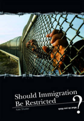Should Immigration be Restricted? by Andrew Langley
