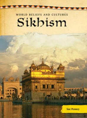 Sikhism by Sue Penney