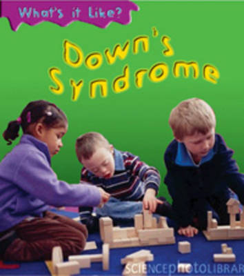 Downs Syndrome by Angela Royston