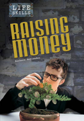 Raising Money by Barbara Hollander