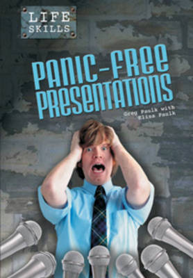 Panic-free Presentations by Greg Paulk