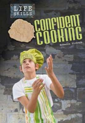 Confident Cooking by Rebecca Vickers