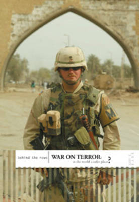 War on Terror Is the World Safer? by Gary Barr