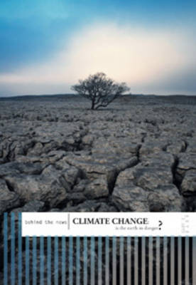 Climate Change Is the World in Danger? by Gary Barr