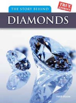 The Story Behind Diamonds by Heidi Moore