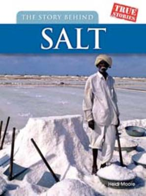 The Story Behind Salt by Heidi Moore