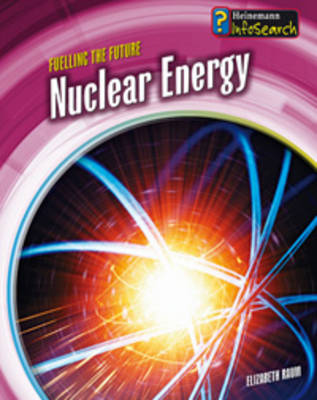 Nuclear Energy by Chris Oxlade, Elizabeth Raum