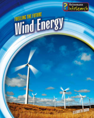 Wind Energy by Chris Oxlade, Elizabeth Raum