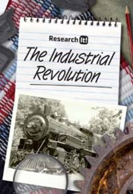 The Industrial Revolution by Neil Morris