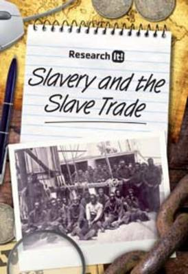 Slavery and the Slave Trade by Richard Spilsbury