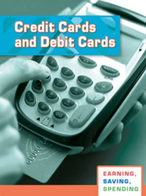 Credit Cards and Debit Cards by Margaret C. Hall