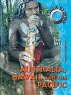 Australia, Hawaii, and the Pacific by Deborah Underwood