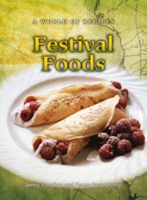 Festival Foods by Jenny Vaughan, Penny Beauchamp