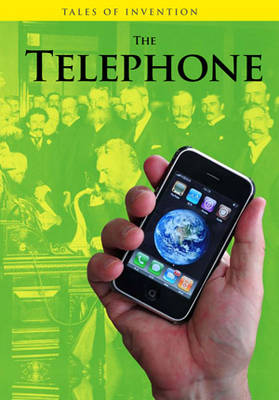 The Telephone by Louise Spilsbury, Richard Spilsbury