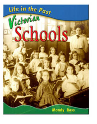 Victorian Schools by Mandy Ross