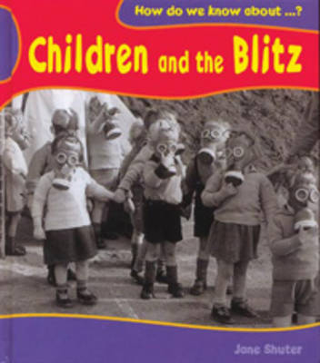 Children and the Blitz by Jane Shuter