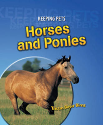 Horses and Ponies by Tristan Boyer Binns