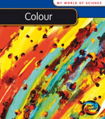 Colour by Angela Royston